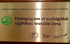 """""""Pedagogam draudzīgākā izglītības iestāde 2014"""""""